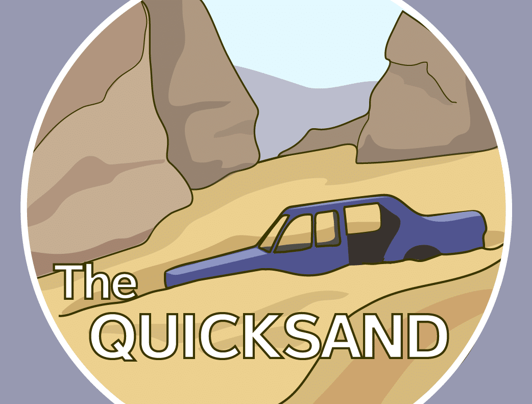 How to Survive a Quicksand